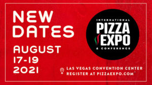 Pizza Expo rescheduled Aug 17-19
